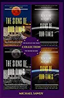 The Signs of Our Times Collection: Two Books in One