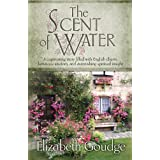 The Scent of Water (English Edition)