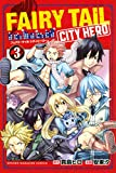 FAIRY TAIL CITY HERO(3) (マガジンポケットコミックス)