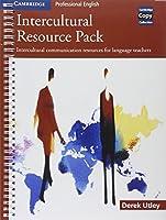 Intercultural Resource Pack: Intercultural communication resources for language teachers (Cambridge Copy Collection)