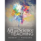 The New Art and Science of Teaching (More Than Fifty New Instructional Strategies for Academic Success)