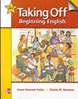 Taking Off Student Book with CD Audio Highlights: Beginning English