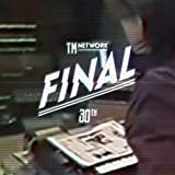 TM NETWORK 30th FINAL(BD2枚組)(初回生産限定盤) [Blu-ray]