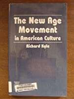 The New Age Movement in American Culture