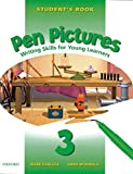 Pen Pictures: 3: Student's Book: Student's Book Level 3: Writing Skills for Young Learners