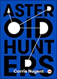 Asteroid Hunters (TED Books) (English Edition)