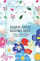 MARIE-ANGE Knows Best: LINED JOURNAL FOR ALL  THINGS MARIE-ANGE