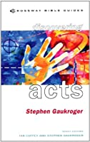 Acts (Crossway Bible Guides)