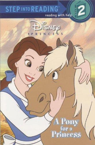 A Pony for a Princess (Disney Princess) (Step into Reading)の詳細を見る