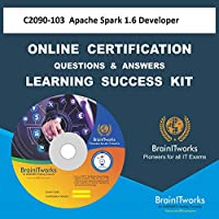 C2090-103 Apache Spark 1.6 DeveloperCertification Online Learning Made Easy