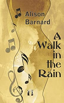 A Walk in the Rain by [Barnard, Alison]