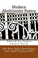 Modern Abolitionist Poetry the Park West High Poetry Club in Hell's Kitchen NYC