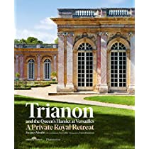 Trianon and the Queen's Hamlet at Versailles