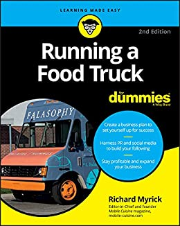 Running a Food Truck For Dummies (For Dummies (Lifestyle)) by [Myrick]