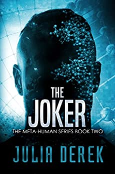 The Joker: A Thriller (The Meta-Human Series Book 2) by [Derek, Julia]