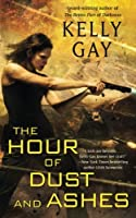 The Hour of Dust and Ashes (Charlie Madigan)