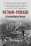 Vietnam-Perkasie: A Combat Marine Memoir (English Edition) 画像