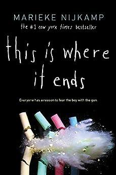 This Is Where It Ends by [Nijkamp, Marieke]