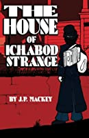 The House of Ichabod Strange