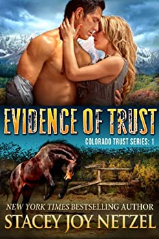 Evidence of Trust (Colorado Trust Series Book 1) by [Netzel, Stacey Joy]