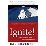 Ignite!: The 4 Essential Rules for Emerging Leaders (English Edition)