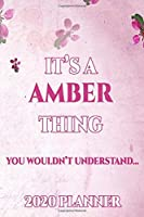 AMBER: Personalised Name Planner 2020 Gift For Women & Girls 100 Pages (Pink Floral Design) 2020 Weekly Planner Monthly Planner