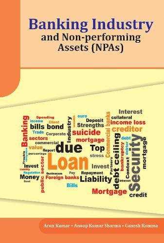 Download Banking Industry and Non-performing Assets (NPAs) 8177084623