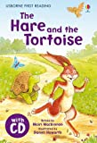 The Hare and the Tortoise. Based on a Story by Aesop (Usborne First Reading)