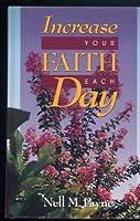 Increase Your Faith Each Day