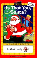 Is That You, Santa? (All Aboard Picture Reader)