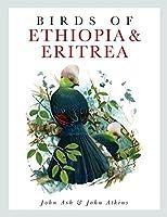 Birds of Ethiopia and Eritrea: An Atlas of Distributioa