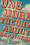 One More Theory About Happiness: A Memoir (English Edition)
