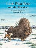 Little Polar Bear and the Reindeer (Little Polar Bear Series)