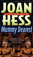Mummy Dearest (Claire Malloy Mysteries)