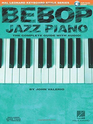 Bebop Jazz Piano: The Complete...