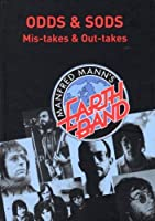 Odds & Sods: Mis-Takes & Out-Takes by Manfred Mann`s Earth Band (2012-02-14)