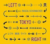 Left Tokyo Right