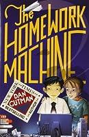 The Homework Machine by Dan Gutman(2007-06-26)