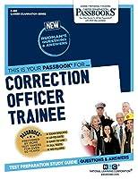Correction Officer Trainee (Career Examination Passbook)