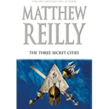 The Three Secret Cities: A Jack West Jr Novel 5 (Jack West Junior)