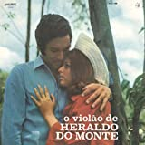 O VIOLAO DE HERALDO DO MONTE (オ・ヴィオラォン・ヂ・エラルド・ド・モンチ)