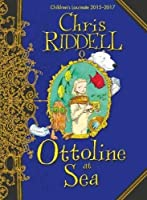 Ottoline at Sea by Chris Riddell(2010-09-03)
