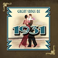 Great Songs of 1931