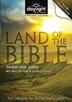 Land of the Bible Jordan and Judea - Daylight Bible Studies DVD & Leader's Guide