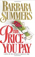 The Price You Pay: A Novel