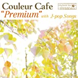"""Couleur Cafe""""Premium""""with J-pop Songs"""