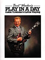 Bert Weedon's Play in a Day: Guide to Modern Guitar Playing (Faber Edition)