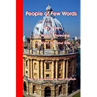People of Few Words : Fifty Writers from the Writers' Showcase of the Short Humour Site (English Edition)