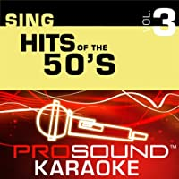 Sing Hits Of the 50's Vol. 3 [KARAOKE]