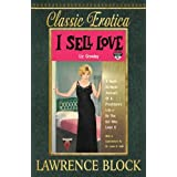 I Sell Love: A Night-by-Night Account of a Prostitute's Life-By the Girl Who Lived It: 17